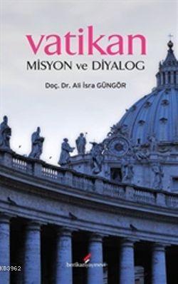 Vatikan Misyon Ve Dİyalog