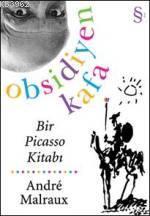 Obsidiyen Kafa; Bir Pıcasso Kitabı