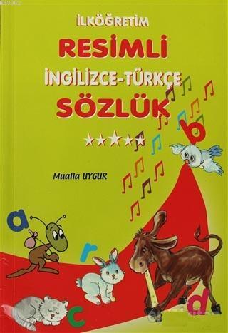 İlköğretim Resimli İngilizce-Türkçe Sözlük