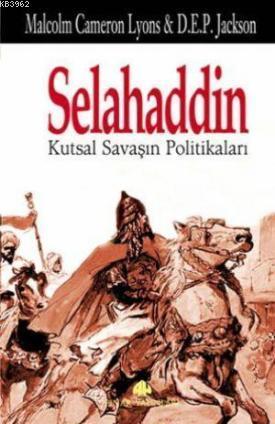 Selahaddin; Kutsal Savaşın Politikaları
