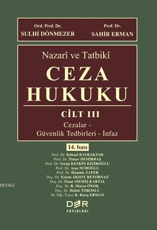 Nazari ve Tatbiki Ceza Hukuku CİLT III
