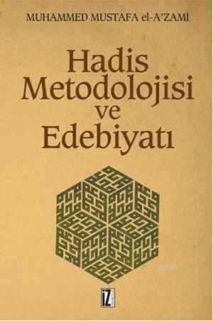 Hadis Metodolojisi ve Edebiyatı