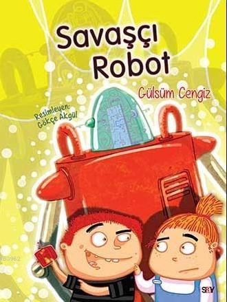 Savaşçı Robot (El Yazısı); Bıcırık Kitaplar Dizisi
