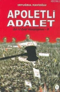 Apoletli Adalet; Bir 12 Eylül Hesaplaşması 2