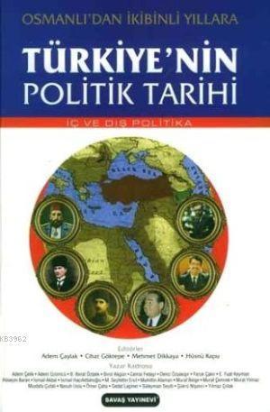 Türkiye'nin Politik Tarihi; İç ve Dış Politika