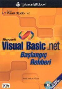 Microsoft Visual Basic.net; Başlangıç Rehberi