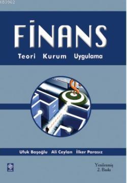 Finans; Teori, Kurum ve Araçlar