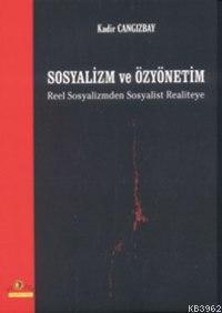 Sosyalizm ve Özyönetim; Reel Sosyalizmden Sosyalist Realiteye