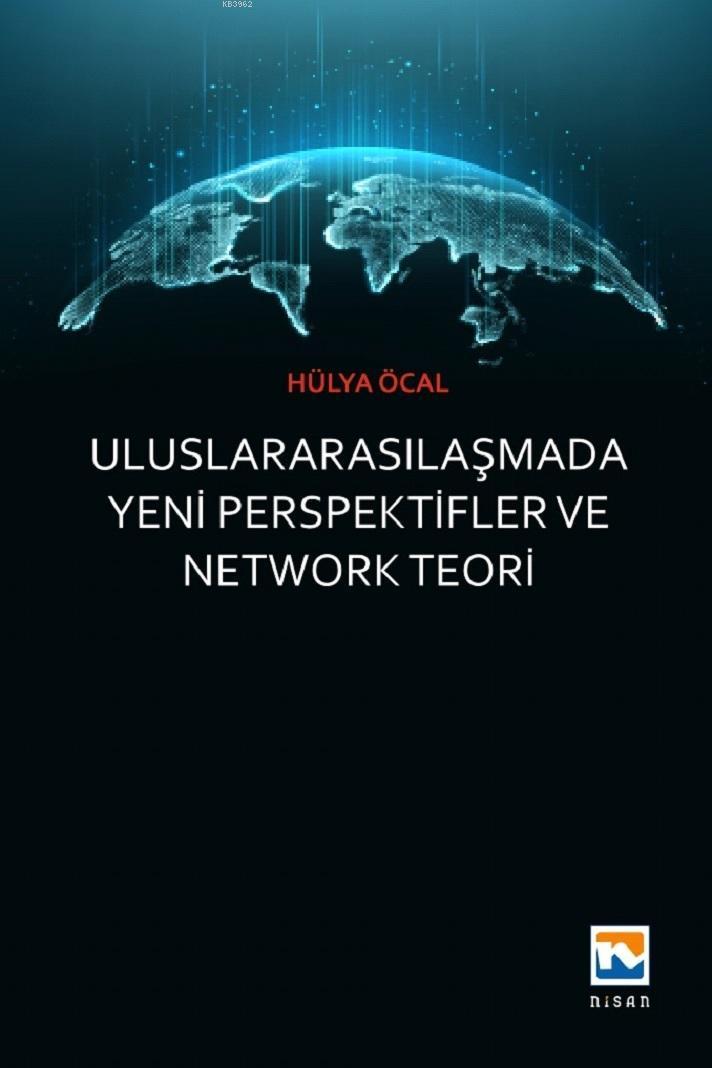 Uluslararasılaşmada Yeni Perspektifler ve Network Teori