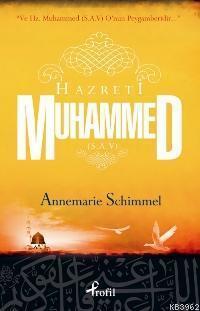 Hz. Muhammed (s.a.v.);