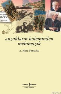 Anzakların Kaleminden Mehmetçik