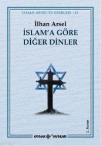 İslama Göre Diğer Dinler