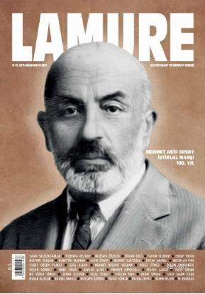 Lamure Dergisi 12-13 Nisan-Mayıs - Mehmet Akif Ersoy İstiklal Marşı 100. Yıl