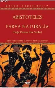 Parva Naturalia; Doğa Üzerine Kısa Yazılar