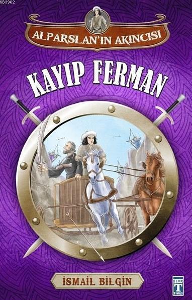 Kayıp Ferman; Alparslan'ın Akıncısı