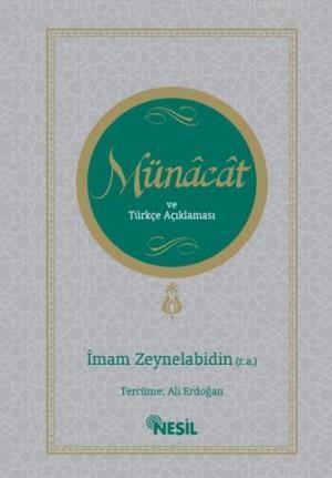 Münâcât ve Türkçe Açıklaması