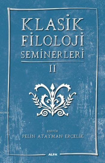 Klasik Filoloji Seminerleri II