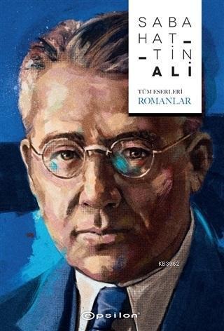 Sabahattin Ali (Tüm Eserleri - Romanlar)