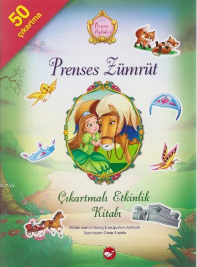 Prenses Zümrüt Çıkartmalı Etkinlik Kitabı - Prenses Öyküleri