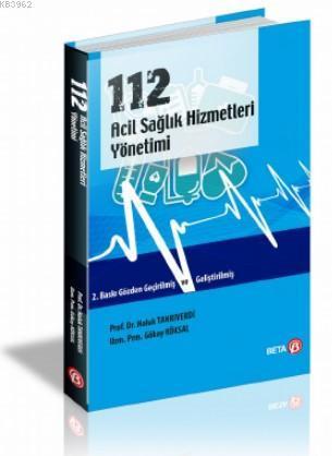 112 Acil Sağlık Hizmetleri Yönetimi