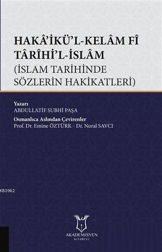 Haka'ikü'l-Kelam Fi Tarihi'l-İslam; İslam Tarihinde Sözlerin Hakikatleri