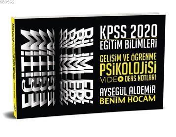 2020 KPSS Eğitim Bilimleri Gelişim ve Öğrenme Psikolojisi Video Ders Notları Benim Hocam Yayınları
