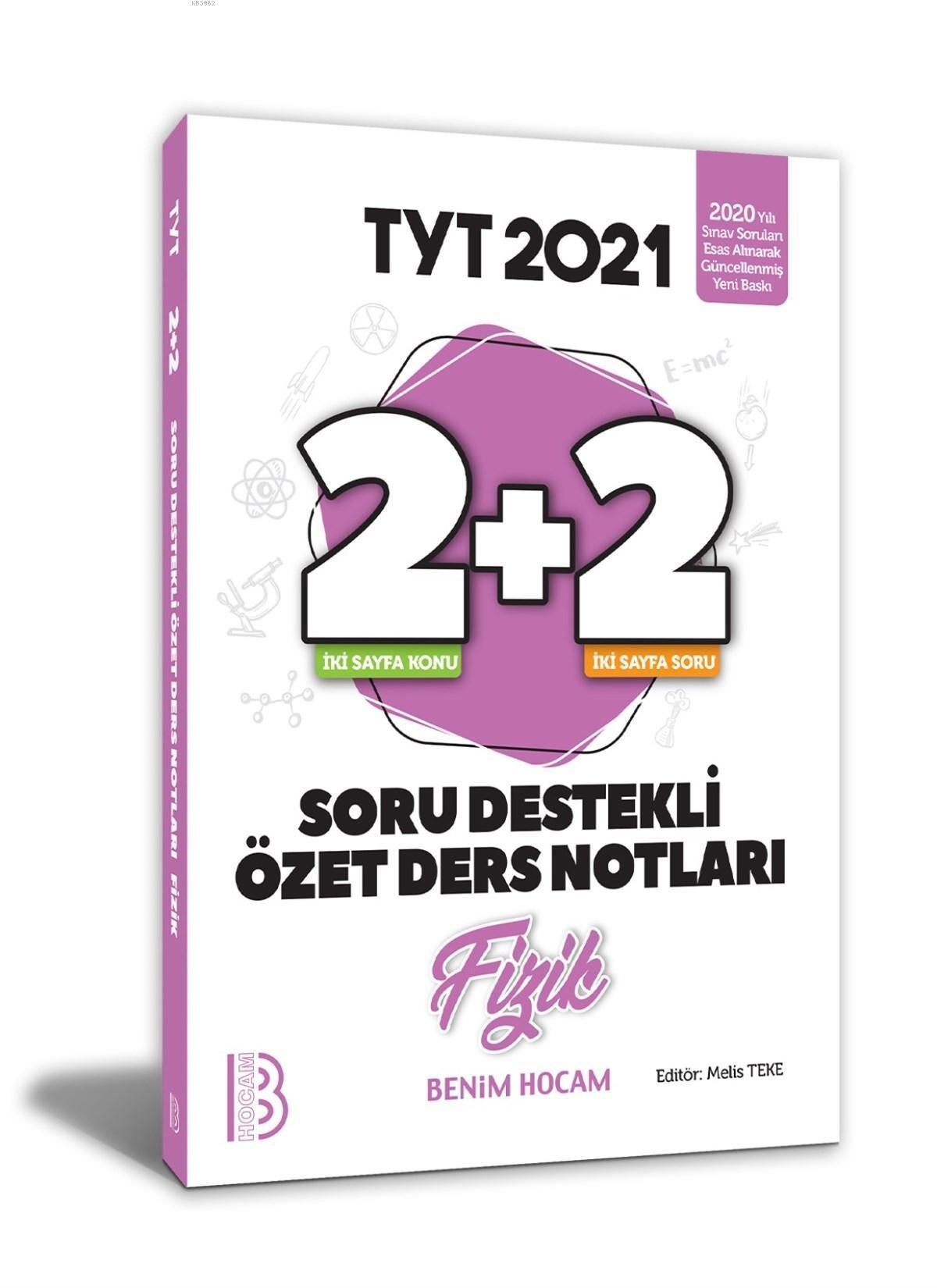 2021 YKS TYT Fizik 2+2 Soru Destekli Özet Ders Notları Benim Hocam Yayınları