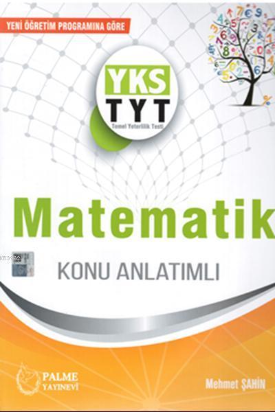 TYT Matematik Konu Anlatımlı Palme Yayınevi