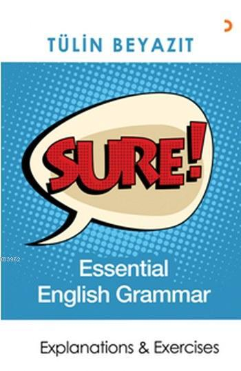 Sure! Essential English Grammar; Explanations & Exercises