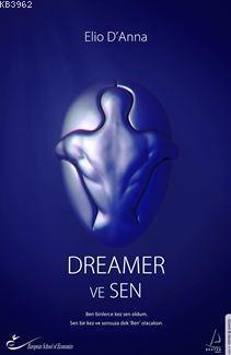 Dreamer ve Sen