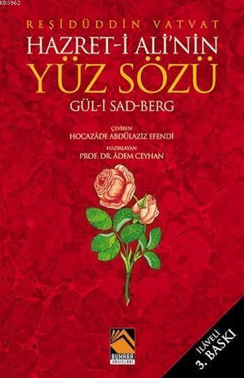 Hz. Ali'nin Yüz Sözü; Gül- i Sad Berg