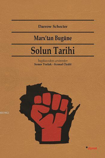 Marx'tan Bugüne Solun Tarihi