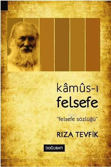 Kamus-ı Felsefe; Felsefe Sözlüğü