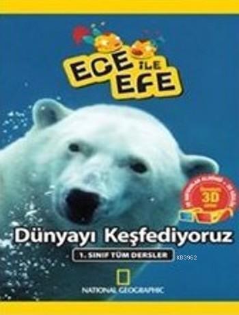 Ece ile Efe - Dünyayı Keşfediyoruz; 1. Sınıf Tüm Dersler
