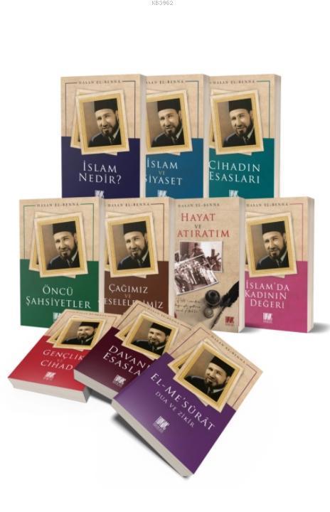 Hasan el-Benna Külliyatı (10 Kitap)