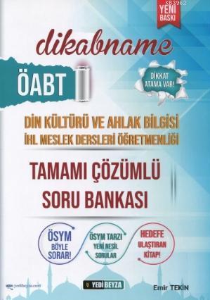 ÖABT Din Kültürü Öğretmenliği Dikabname Soru Bankası Çözümlü; İHL Meslek Liseleri Öğretmenliği