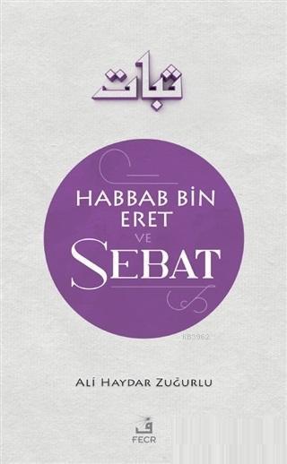 Habbab Bin Eret ve Sebat
