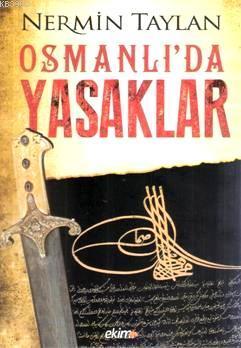 Osmanlıda Yasaklar