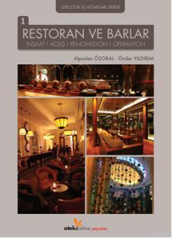 Restoran ve Barlar; İnşaat Renovasyon Operasyon