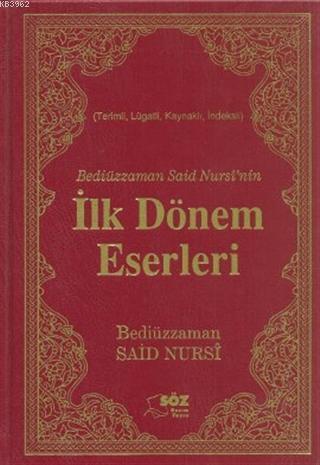 Bediüzzaman Said Nursi'nin İlk Dönem Eserleri