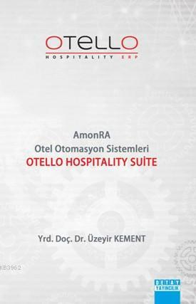 Otello Hospitality Suite; Amonra Otel Otomasyon Sistemleri