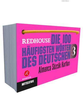 Die 100 häufigsten Wörter des Deutschen 3; Redhouse Almanca Sözcük Kartları 3 - Orta Düzey