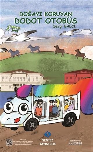 Doğayı Koruyan Dodot Otobüs