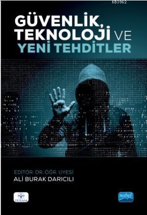 Güvenlik, Teknoloji ve Yeni Tehditler