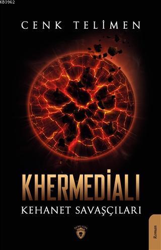 Khermedialı Kehanet Savaşçıları