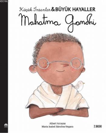 Mahatma Gandhi; Küçük İnsanlar Büyük Hayaller