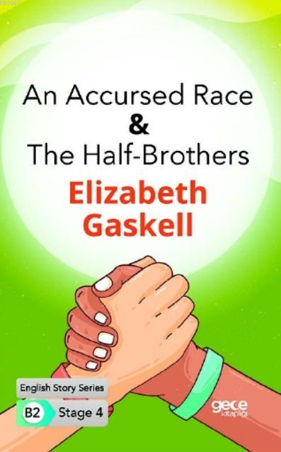 An Accursed Race-The Half- Brothers İngilizce Hikayeler B2 Stage 4
