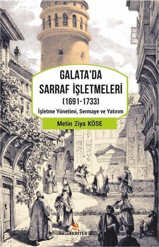 Galata'da Sarraf İşletmeleri (1691-1733); İşletme Yönetimi, Sermaye ve Yatırım