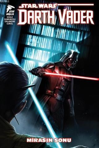 Star Wars Darth Vader Cilt 2 - Mirasın Sonu