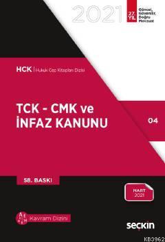 TCK - CMK ve İnfaz Kanunu